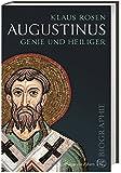 Augustinus: Genie und Heiliger