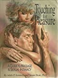 img - for Touching for Pleasure: A Guide to Massage & Sexual Intimacy book / textbook / text book