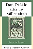 img - for Don DeLillo after the Millennium: Currents and Currencies book / textbook / text book