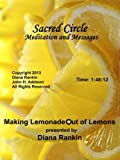 Making Lemonade out of Lemons