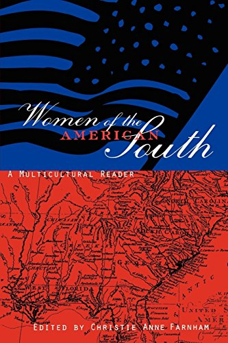 Women of the American South: A Multicultural Reader