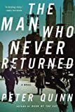 The Man Who Never Returned, Peter Quinn, 159020641X