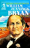 William Jennings Bryan, Robert Allen, 0880621605