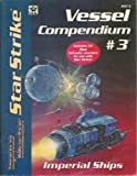 Star Strike: Vessel Compendium No. 3 - Imperial Ships (Space Master RPG)