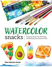 Watercolor Snacks: Inspiring Lessons for Sketching and Painting Your Favorite Foods