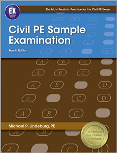 Civil pe sample examination 4th ed most realistic practice for civil pe sample examination 4th ed most realistic practice for civil pe exam 4th edition by michael r lindeburg fandeluxe Image collections