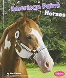 American Paint Horses, Kim O'Brien, 1429622318