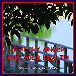 Healthy Anger and Your Health