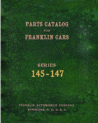 Parts Catalog for Franklin Cars Series 145-147 ()