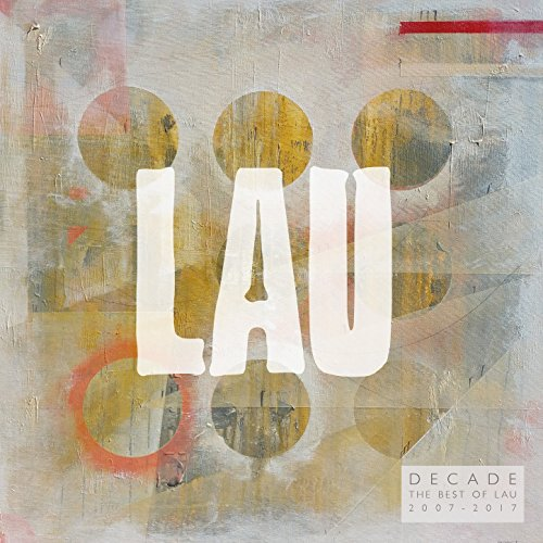 Decade: The Best of Lau (2007 - 2017)