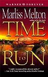 Time to Run (Navy SEALs, Book 3)