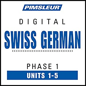 Swiss German Phase 1, Unit 01-05 Audiobook
