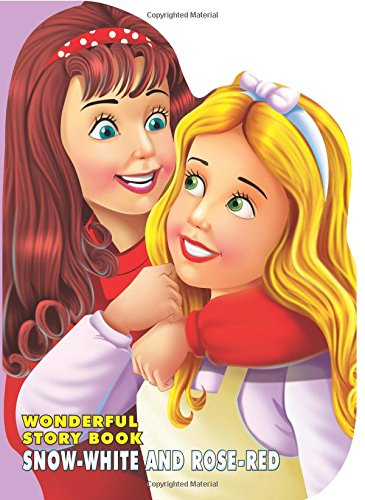Wonderful Story Board book-Snow-White and Rose-Red ebook
