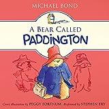 By Michael Bond A Bear Called Paddington (Unabridged)