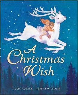 A Christmas Wish Hubery Julia Williams Sophy Amazon Com Books
