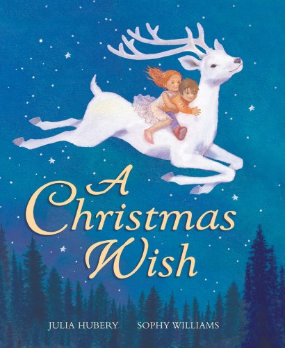 A Christmas Wish Hubery Julia Williams Sophy Amazon Com Books