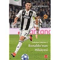 Futbolun Yıldızları 01 Ronaldonun Hikayesi