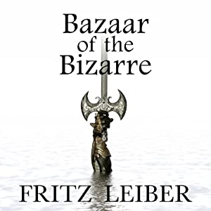 Bazaar of the Bizarre Audiobook