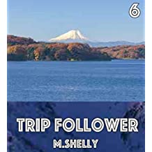 Trip Follower vol6 (Frisian Edition)