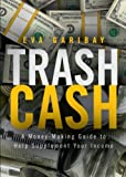 Trash Cash