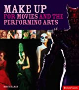 Makeup for Movies and the Performing Arts