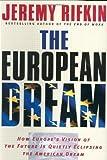 The European Dream, Jeremy Rifkin, 1585423459