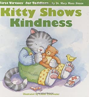 Kitty Shows Kindness First Virtues For Toddlers