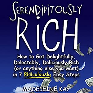 Serendipitously Rich Audiobook