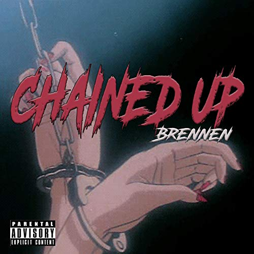 Chained Up [Explicit] (Photo Hanging System)