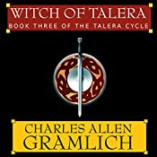 Witch of Talera: Book 3 of the Talera Cycle | Charles Allen Gramlich
