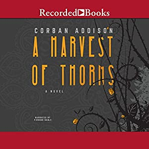 A Harvest of Thorns Audiobook