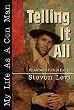 Telling It All, Steven Levi, 0979087864