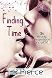 Finding Time (An Erotic Marriage Novella)