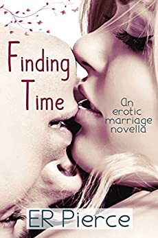 Finding Time Erotic Marriage Novella ebook product image