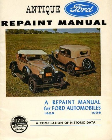 - 1928-1936 Antique Ford Repaint Manual