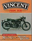 Vincent from 1938 : Road Tests and Features from Motor Cycle and Motorcycling, Ayton, Cyril, 187097901X