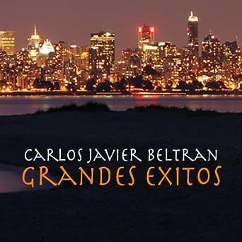 Amazon Com Grandes Exitos Carlos Javier Beltran Mp3 Downloads