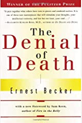 The Denial of Death Paperback