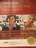 Managing Foodservice and Food Safety