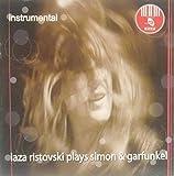 Laza Ristovski Plays Simon & Garfunkel