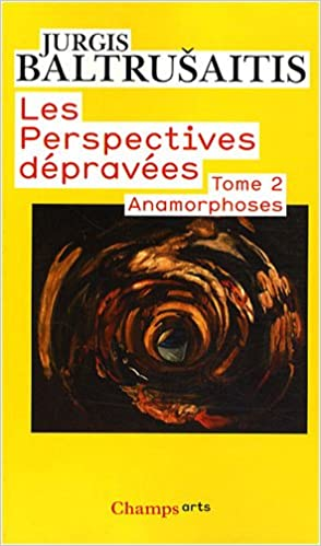 Livres Les perspectives dépravées : Tome 2, Anamorphoses pdf, epub