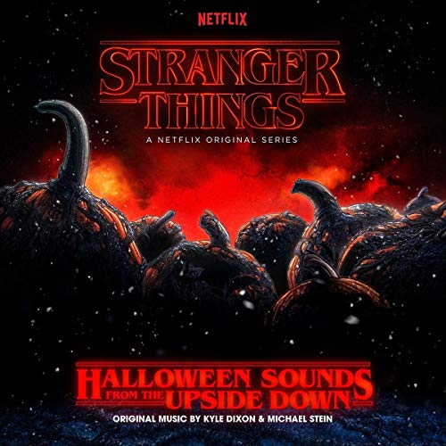 Stranger Things: Halloween Sounds From The Upside Down (OriginalSoundtrack)]()