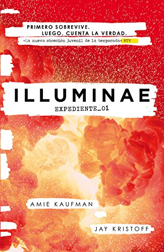 ILLUMINAE. Expediente_01 (Illuminae 1) (Spanish Edition) by [Kaufman, Amie