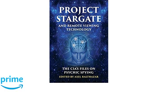 Amazon com: Project Stargate and Remote Viewing Technology: The