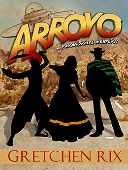 Arroyo by [Rix, Gretchen]