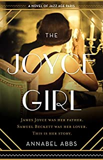 Book Cover: The Joyce Girl: A Novel of Jazz Age Paris