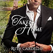 Taken Home | Ruth Cardello