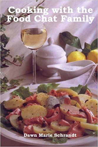 Chat Cuisine | Cooking With The Food Chat Family Amazon De Dawn Marie Schrandt