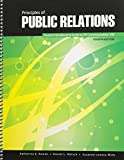 Principles of Public Relations : Communication 330 Student Handbook and Guide to PR Communication 330, Rowan, Katherine E. and Walsch, Daniel L., 1465223096