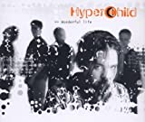 Wonderful life (incl. 'Touched) By Hyperchild (0001-01-01)